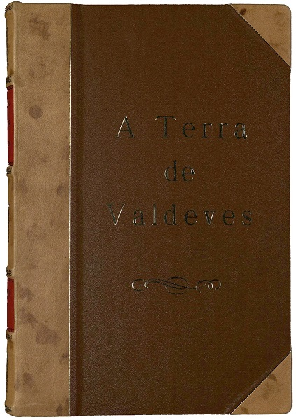 A TERRA DE VALDEVES - Vol. I